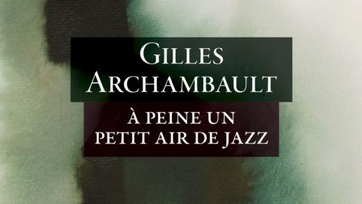 La chronique littéraire : À peine un petit air de jazz